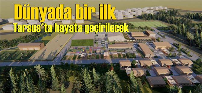 Bu tesis için Tarsus'ta çalışmalar başladı