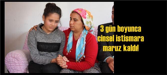 Mersin'de 15 yaşındaki kız kaçırıldı, dehşeti yaşadı!