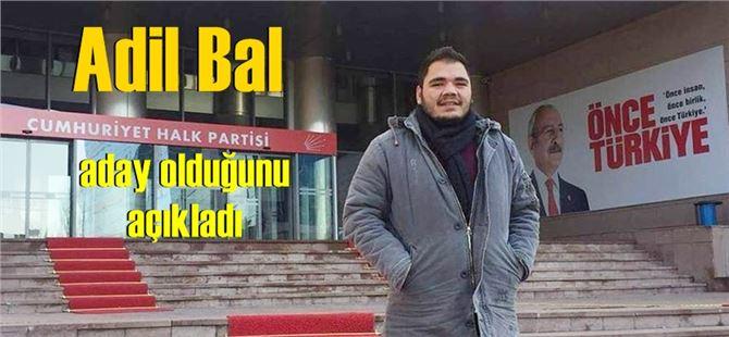 Adil Bal, CHP Tarsus İlçe Gençlik Kolları Başkanlığına talip oldu