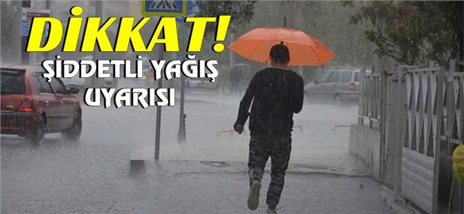 Dikkat! Antalya ve Mersin'de şiddetli yağış bekleniyor!
