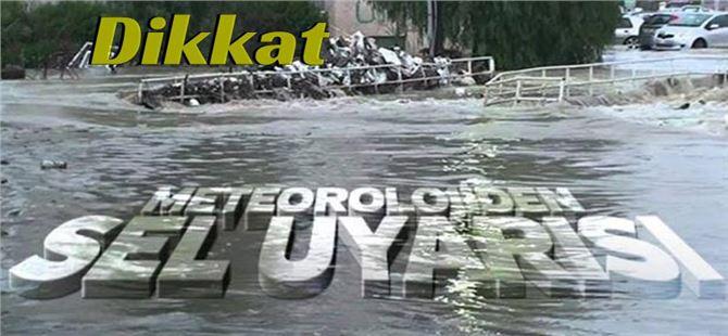 Tarsus, Adana ve Mersin için sel uyarısı