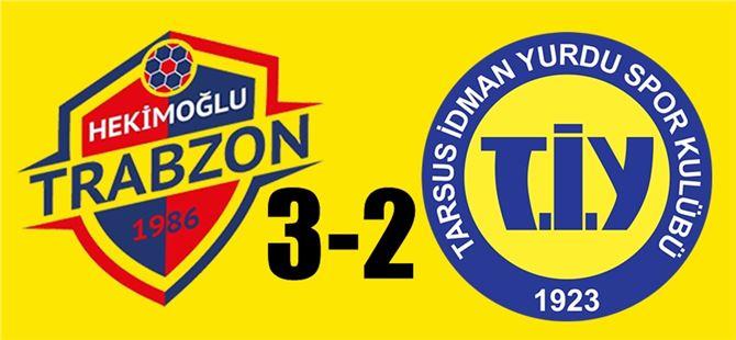 Hekimoğlu Trabzon 3- Tarsus İdman Yurdu 2