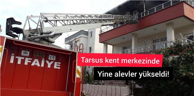 Tarsus kent merkezinde bir ev yangını daha