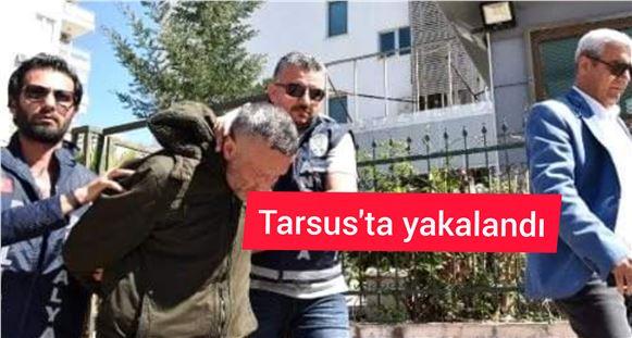 Eşini öldürüp kaçan şahıs Tarsus'ta yakalandı