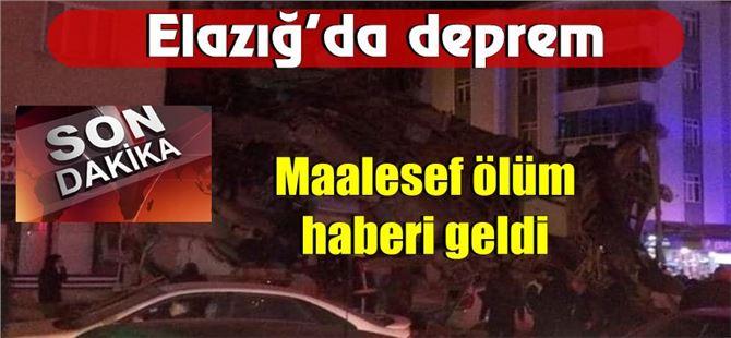 Elazığ'daki depremde ölü ve yaralılar var