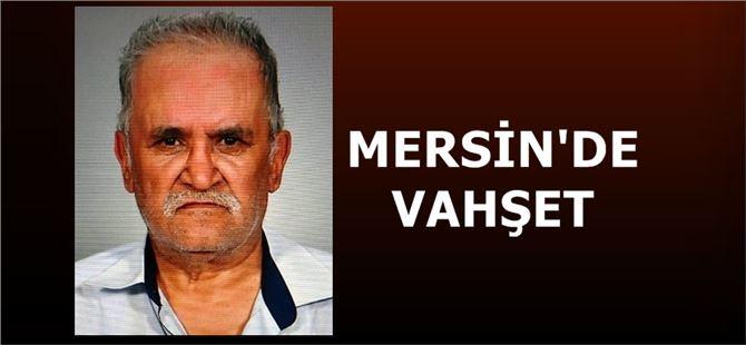 Mersin'de bir şahıs yakılarak öldürüldü