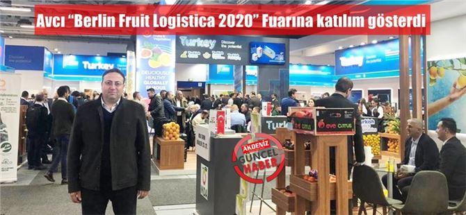 """Başkan Veyis Avcı """"Berlin Fruit Logistica 2020"""" Fuarına katılım gösterdi"""