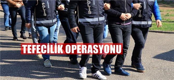 Tarsus ve Mersin'de tefeci operasyonu: 10 tutuklama