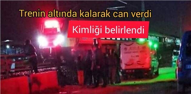 Tarsus'ta trenin altında kalarak ölen kişinin kimliği belirlendi