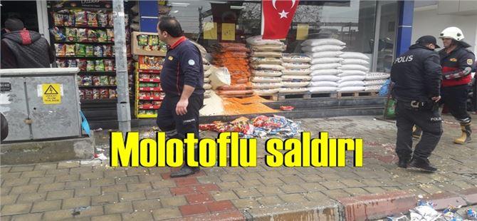 Tarsus'ta süper markete molotof kokteyli atıldı