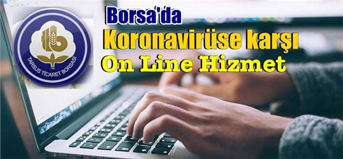 Koronavirüse karşı Borsa eğitimlerine ve hizmetlerine ON LINE devam ediyor