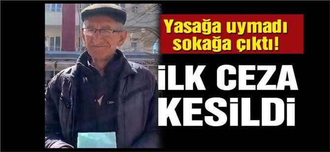 65 yaş ve üstü sokağa çıkma yasağına uymayan vatandaşa ceza kesildi