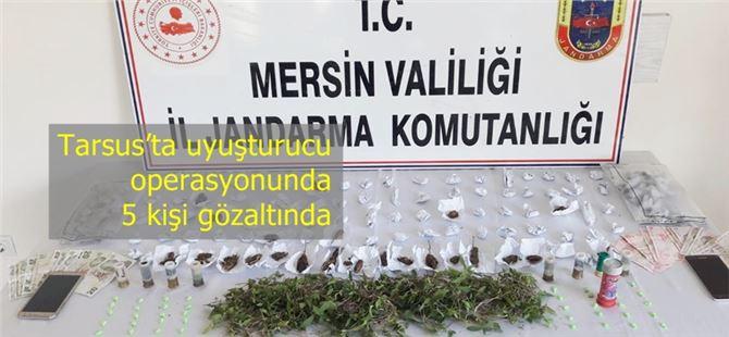 Tarsus'ta uyuşturucu operasyonunda 5 kişi gözaltında