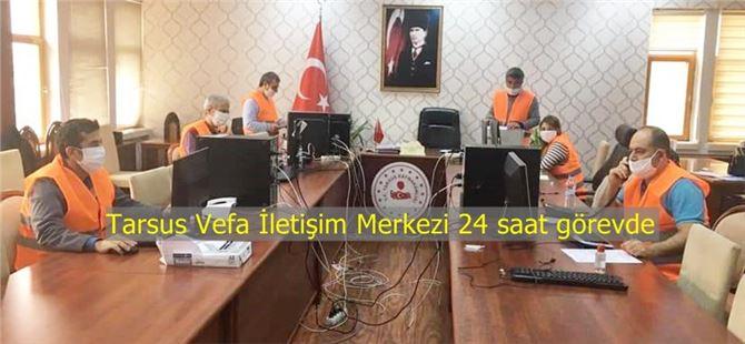 Tarsus Vefa İletişim Merkezi 24 saat görevde