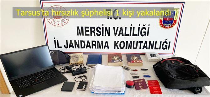 Tarsus'ta hırsızlık şüphelisi 1 kişi yakalandı