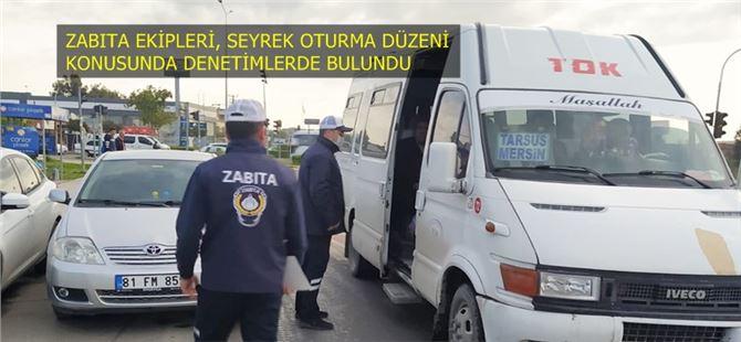 Büyükşehir Zabıtası'ndan Tarsus'ta toplu taşıma araçlarına denetim