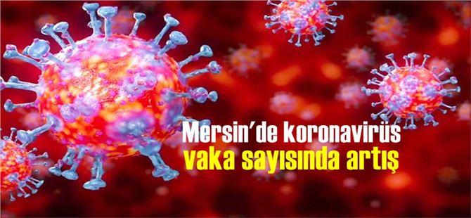Mersin'de koronavirüs vaka sayısında artış yaşandı