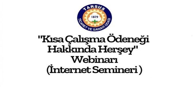 Tarsus TSO'dan 'Kısa Çalışma Ödeneği' internet semineri