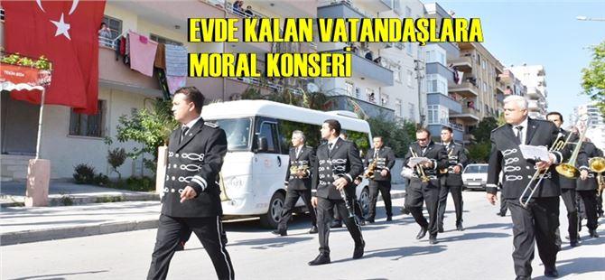 Tarsus Belediye bandosundan evde kalan vatandaşlara moral konseri