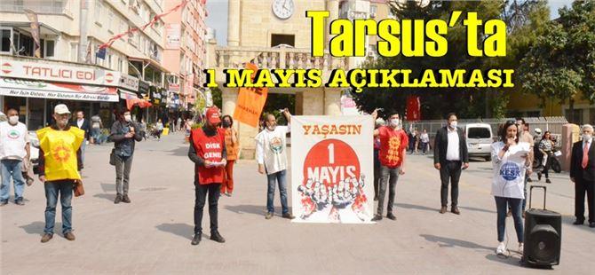 Koronavirüs sürecinde Tarsus'ta 1 Mayıs açıklaması