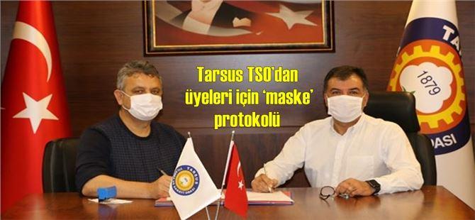 Tarsus TSO'dan üyeleri için 'maske' protokolü