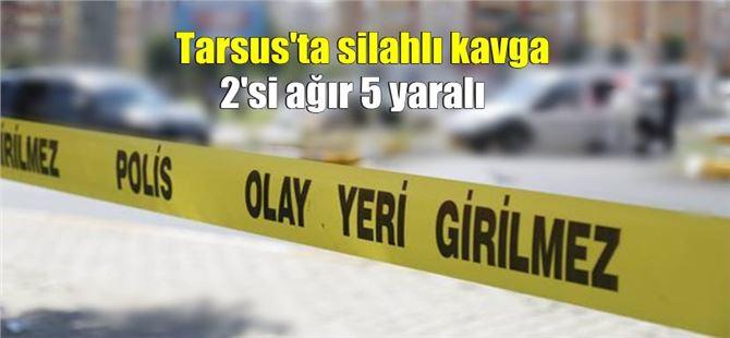 Tarsus'ta Hal tesislerinde silahlı kavga: 2'si ağır 5 yaralı