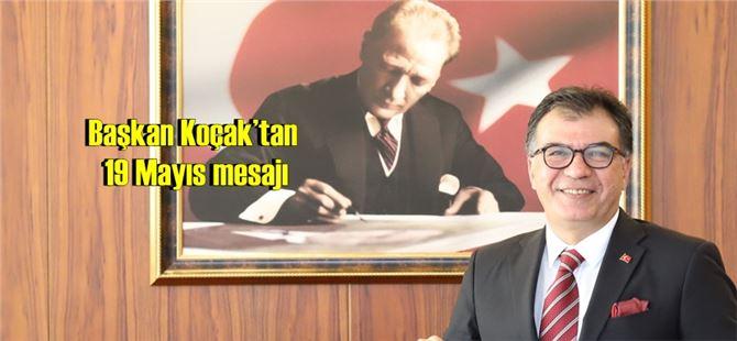 Başkan Koçak'tan 19 Mayıs mesajı