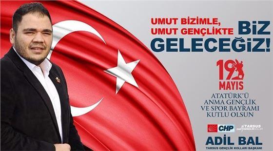 CHP Gençlik Kolları Başkanı Adil Bal'dan 19 Mayıs mesajı