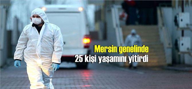 Mersin genelinde koronavirüsten ölen kişi sayısı 25