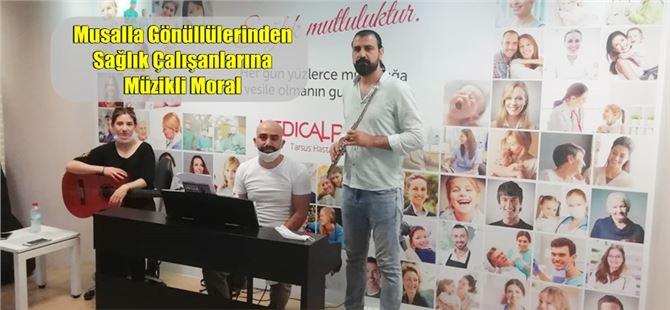 Musalla Gönüllülerinden Sağlık Çalışanlarına Müzikli Moral