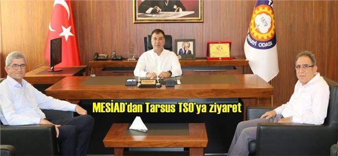 MESİAD'dan Tarsus TSO'ya ziyaret