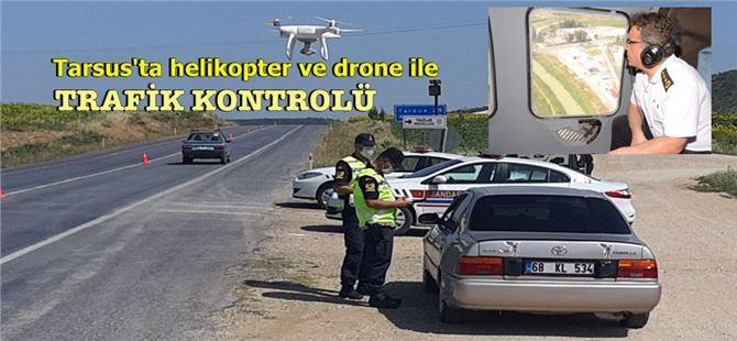 Tarsus'ta Jandarma'dan havadan trafik kontrolü
