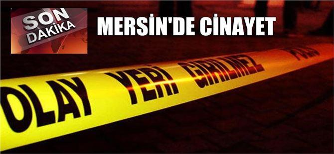 Mersin'de çıkan kavgada bıçaklanan şahıs öldü