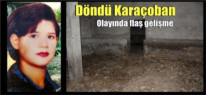 Tarsus'ta 18 yıldır kayıp kızı arama çalışmalarında kemikler bulundu!