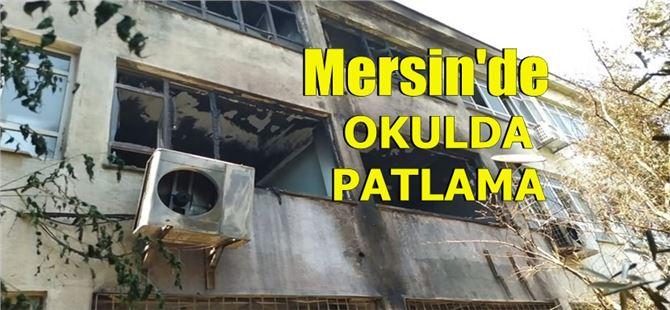 Mersin'de okulda patlama: 2 öğretmen yaralı