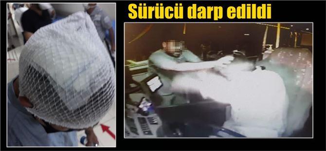 Tarsus'ta belediye otobüsü şoförü darp edildi