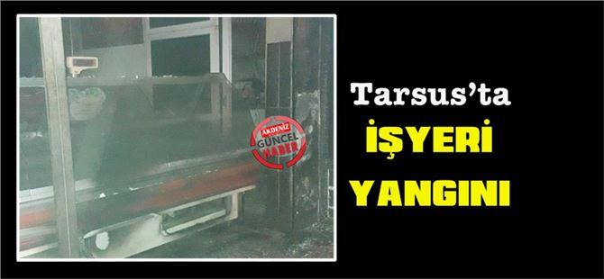 Tarsus'ta tavukçu dükkanında yangın