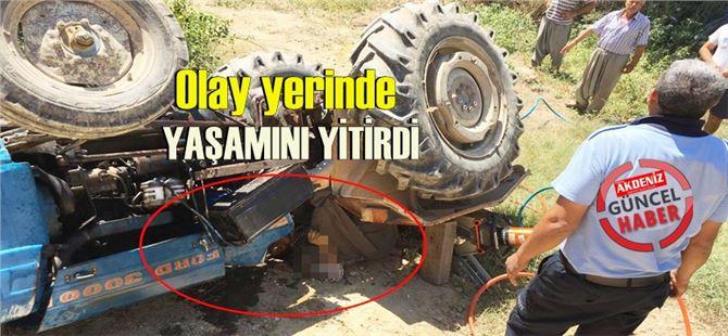 Tarsus'ta devrilen traktör çiftçiyi hayattan koparttı