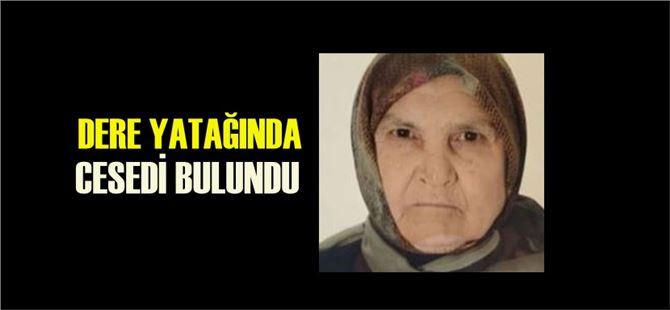 Mersin'de aranan kadının cesedi bulundu