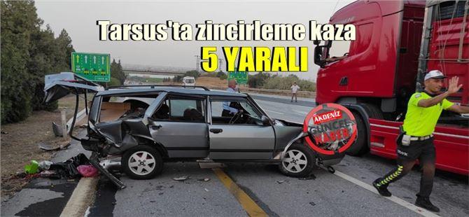 Tarsus-Adana arası TEM'de kaza: 5 yaralı