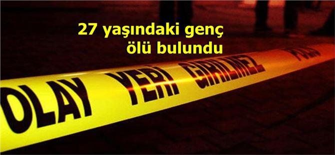 Tarsus'ta 27 yaşındaki genç evinde ölü bulundu