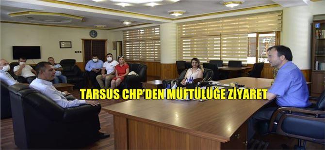 Tarsus CHP'den Müftülüğe ziyaret