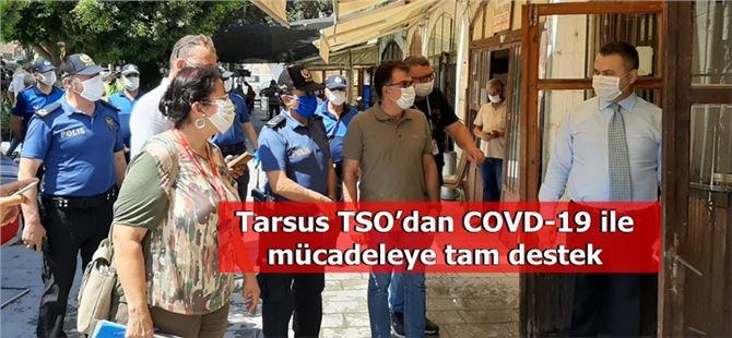 Tarsus TSO'dan COVD-19 ile mücadeleye tam destek