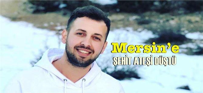 Mersin'e Şehit ateşi düştü; Mesut Yıldırım şehit oldu