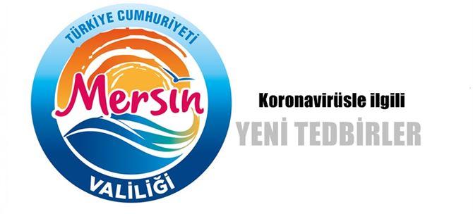 Mersin İl Umumi Hıfzıssıhha Kurulu'nun yeni kararları açıklandı