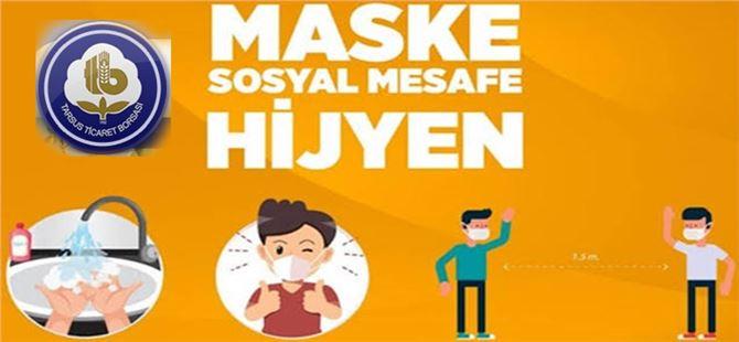 """Tarsus Ticaret Borsası'ndan """"maske, mesafe, hijyen"""" uyarısı"""