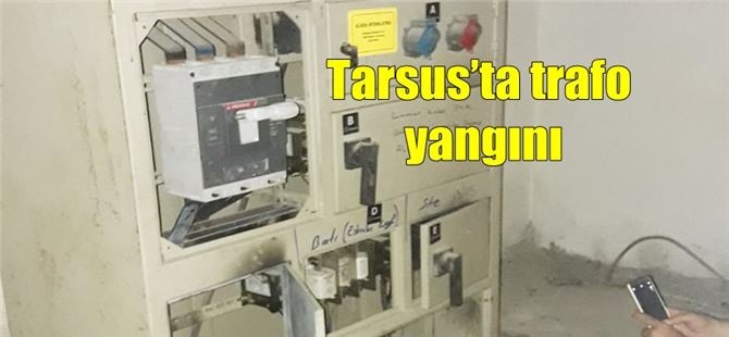 Tarsus'ta trafo yangını