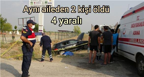 Feci kaza ailenin felaketi öldü!