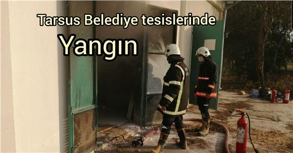 Tarsus Belediyesi jeneratör dairesinde çıkan yangın söndürüldü