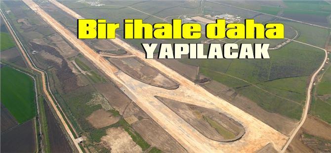 Çukurova Bölgesel Havaalanı üstyapısı için ihale yapılacak